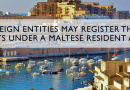 How Forming and Registering a Company in Malta Advantageous
